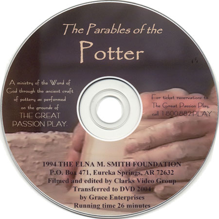Parables Of The Potter The Great Passion Play